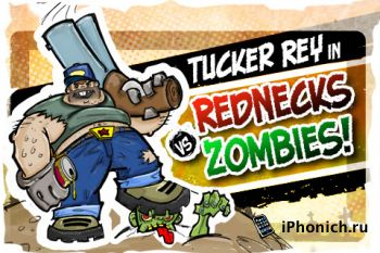 Игра на iPhone Tucker Ray in: Rednecks vs. Zombies