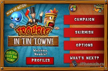 Trouble in Tin Town для iPhone