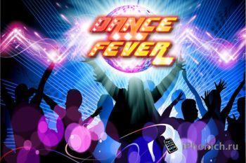 Dance Fever - Жизнь – это музыка.