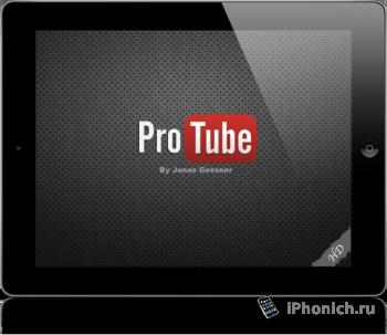 Приложение из Cydia App: ProTube HD для iPad