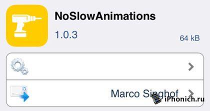 Твик NoSlowAnimations - изменит скорость анимации