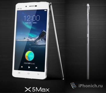 Самый тонкий смартфон в мире  Vivo X5 Max