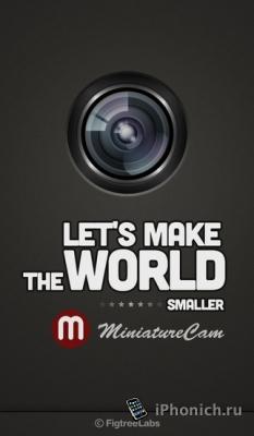 MiniatureCam - TiltShift Generator: придает фотографиям и видео эффект TiltShift.