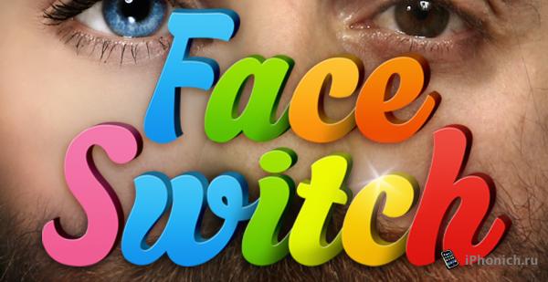 Face Switch - бесплатно только сегодня